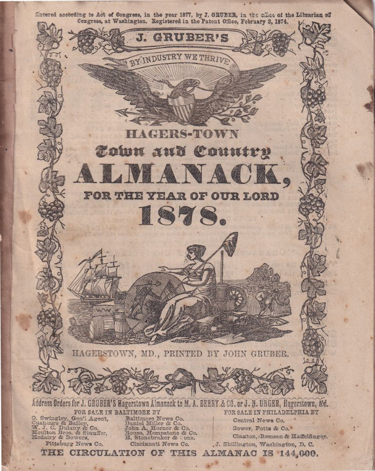 Hagers-Town Town and Country Almanack, For the Year of Our Lord 1878. John Gruber.
