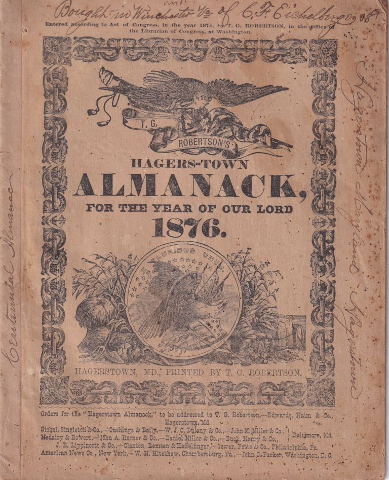 Hagers-Town Town and Country Almanack. For the Year of Our Lord 1876. T. G. Robertson.