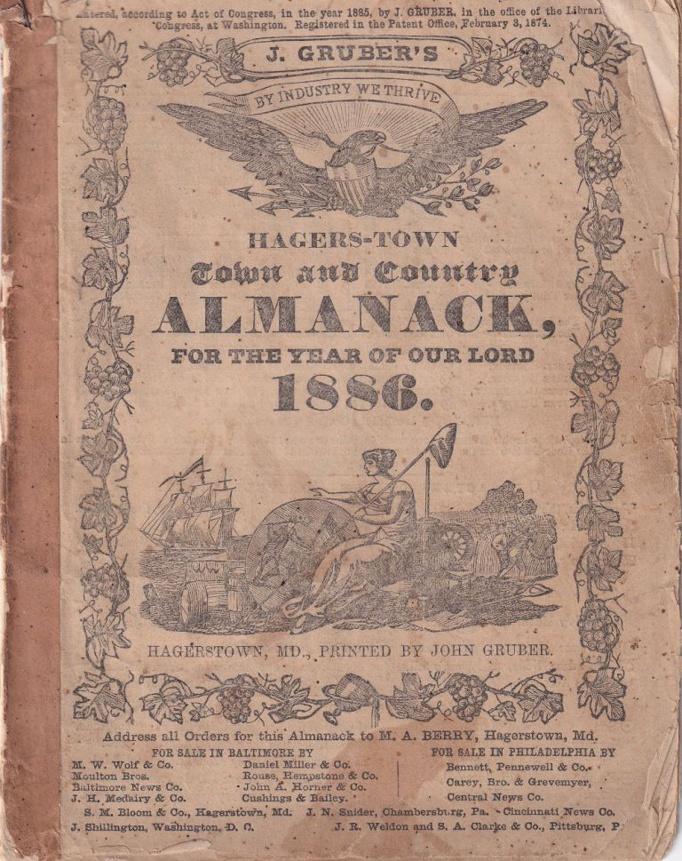Hagers-Town Town and Country Almanack. For the Year of Our Lord 1886. John Gruber.