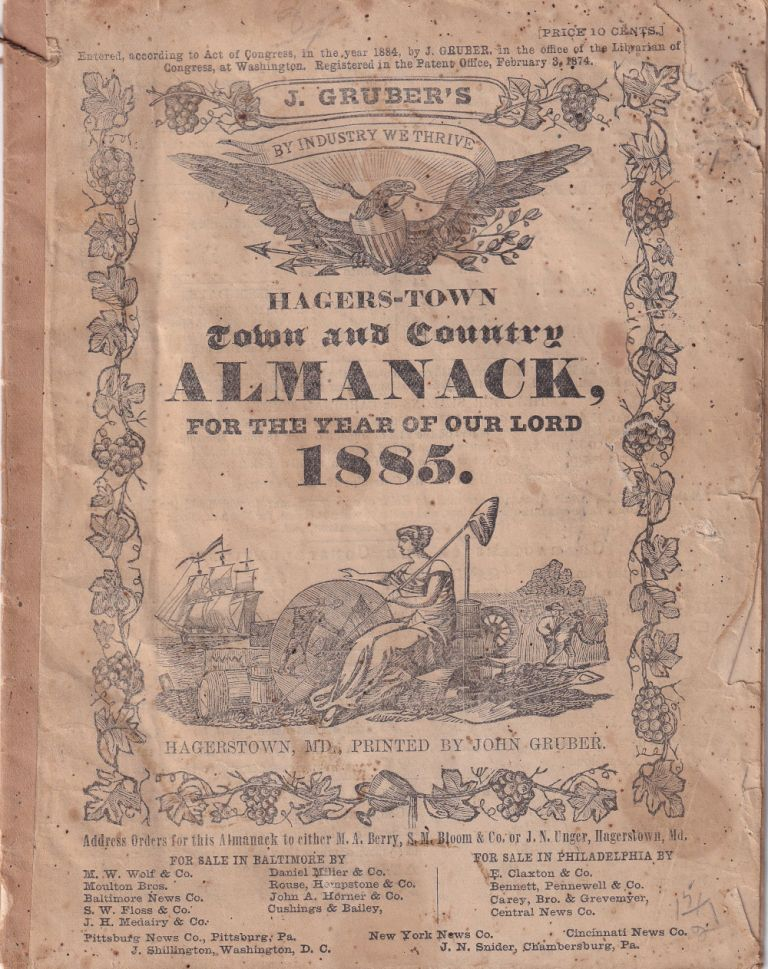 Hagers-Town Town and Country Almanack. For the Year of Our Lord 1885. John Gruber.