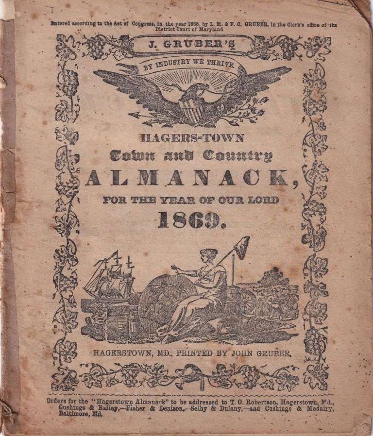 Hagers-Town Town and Country Almanack, For the Year of Our Lord 1869. John Gruber.