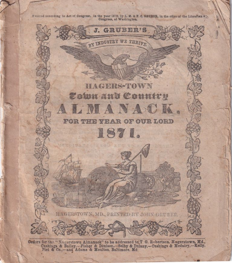 Hagers-Town Town and Country Almanack, For the Year of Our Lord 1871. John Gruber.