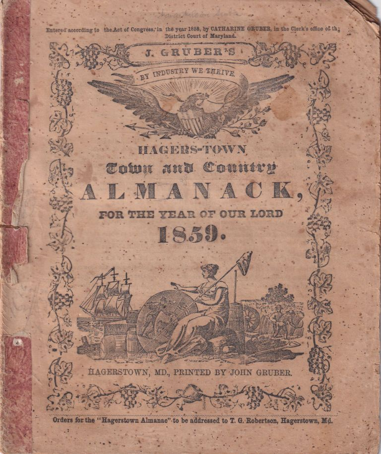 Hagers-Town Town and Country Almanack, For the Year of Our Lord 1859. John Gruber.
