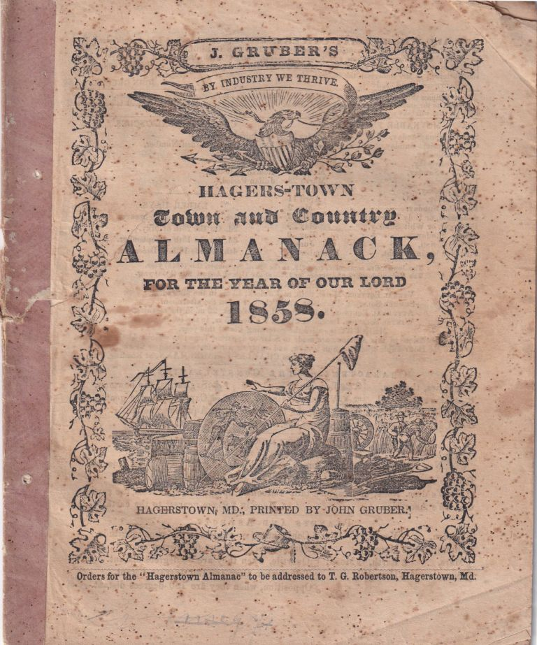 Hagers-Town Town and Country Almanack, For the Year of Our Lord 1858. John Gruber.