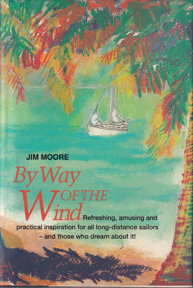 By Way of the Wind. Jim Moore.