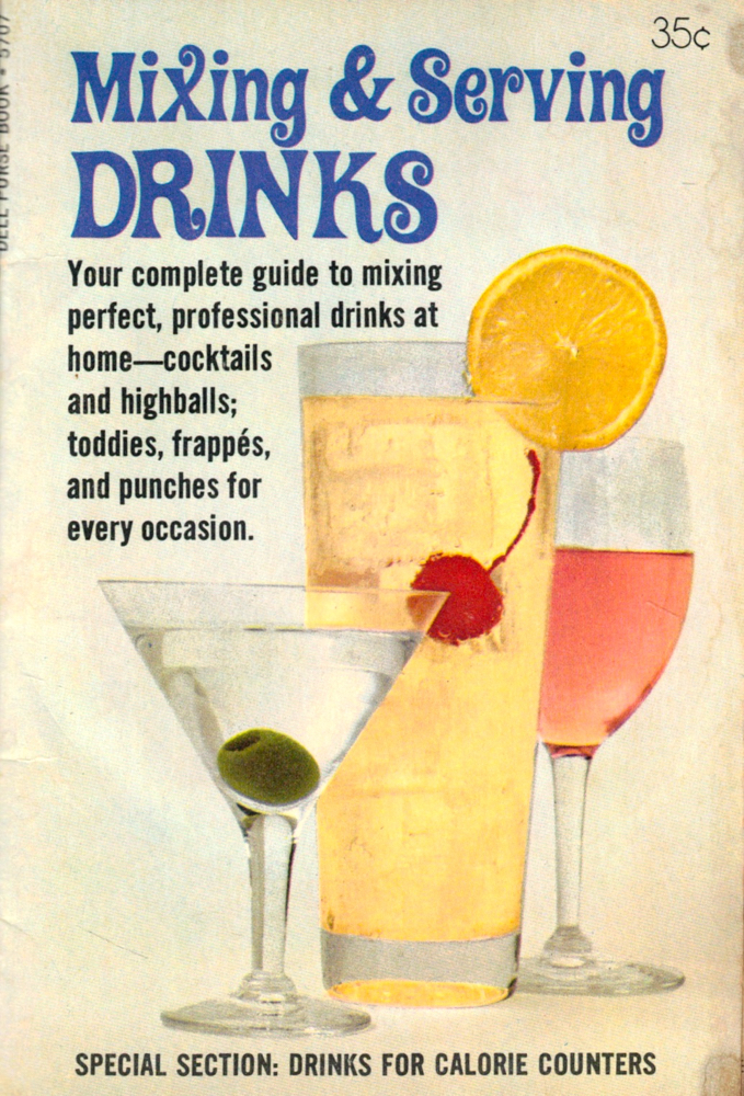 Mixing and Serving Drinks. Dell Purse Book.