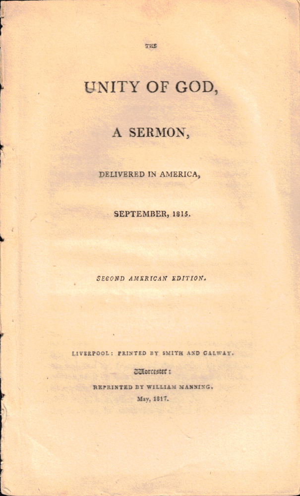 The Unity of God, A Sermon Delivered in America, September, 1815. Samuel Cooper Thacher.