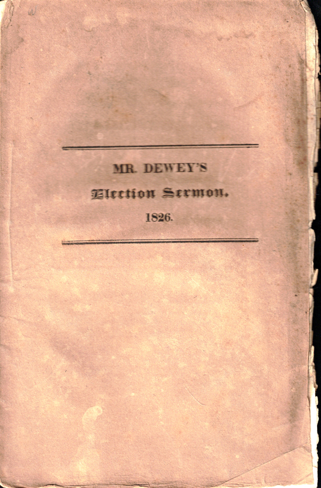 The Claims of Puritanism: A Sermon, Preached at the Annual Election, May 31, 1826, Before His Excellency Levi Lincoln, Governor, The Honorable Council, and the Legislature of Massachusetts. Orville Dewey.