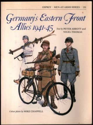 Germany's Eastern Front Allies 1941-45 (Men-at-Arms). Peter Abbott