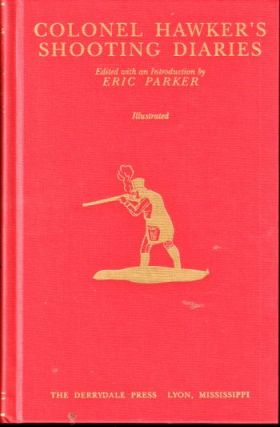 Colonel Hawker's Shooting Diaries. Eric Parker