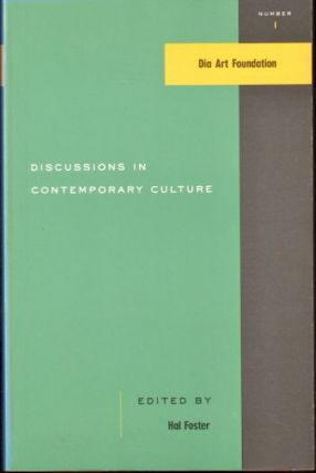 Discussions in Contemporary Culture. Hal Foster