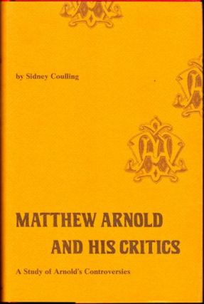 Matthew Arnold and His Critics. Sidney Coulling