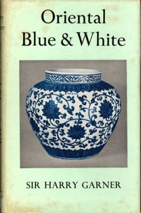 Oriental Blue and White. Harry Garner