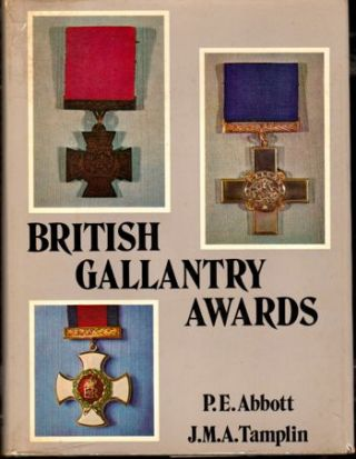 British Gallantry Awards. P E. Abbott, J M. A. Tamplin