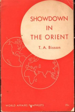 Showdown in the Orient. T. A. Bisson