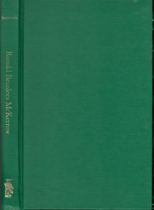 Ronald Brunless McKerrow: A Selection of His Essays. John Phillip Immroth
