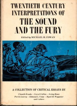 Twentieth Century Interpretations of The Sound and The Fury. Michael Cowan