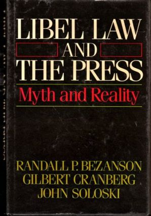 Libel Law & the Press. Randall et. al Bezanson.