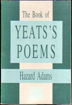 The Book of Yeats's Poems. Hazard Adams