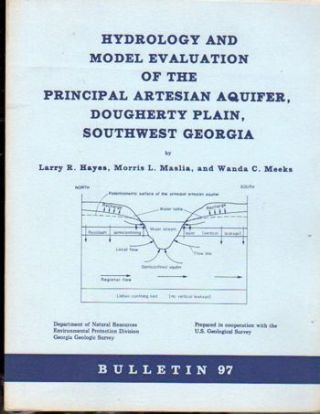Hydrology and Model Evaluation of the Principal Artesian Aquifer, Dougherty Plain, Southwest...