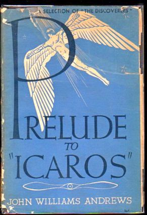 Prelude to Icaros. John Williams Andrews