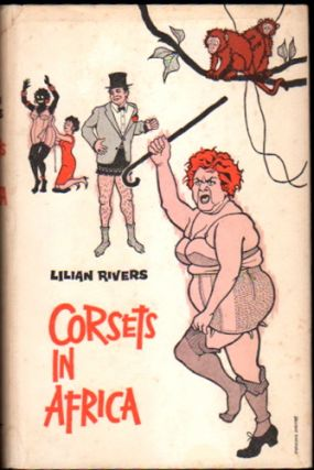 Corsets in Africa. Lilian Rivers.