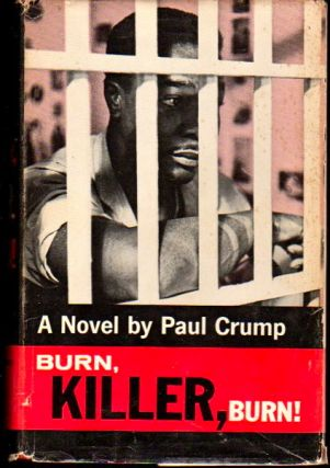 Burn, Killer, Burn! Paul Crump