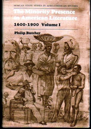 The Minority Presence in American Literature, 1600-1900 Volume One: A Reader and Course Guide....