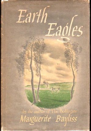 Earth Eagles. Marguerite Bayliss
