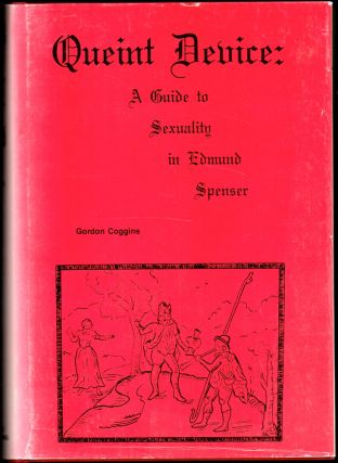 Queint Deuice: A Guide to Sexuality in Edmund Spenser. Gordon Coggins