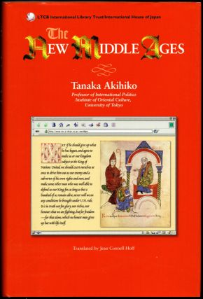 The New Middle Ages. Tanaka Akihiko