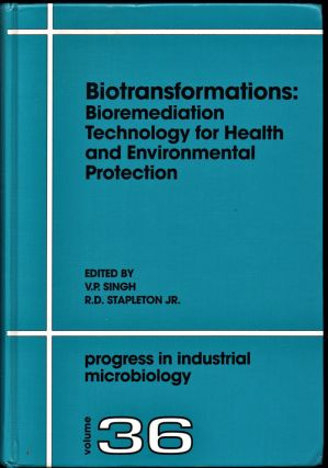 Biotransformations: Bioremediation Technology for Health and Environmental Protection. R D....