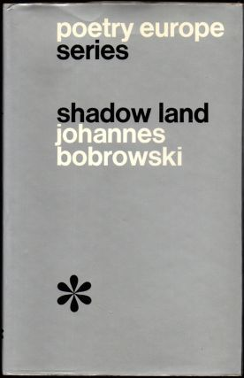 Shadow Land. Johannes Bobrowski