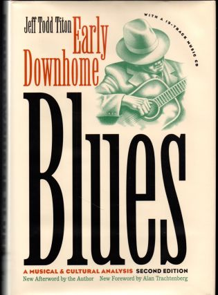 Early Downhome Blues: A Musical and Cultural Analysis. Jeff Todd Titon