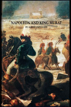 Napoleon and King Murat. Albert Espitalier, May J. Lewis