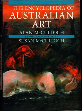 The Encyclopedia of Australian Art. Alan, Susan McCulloch