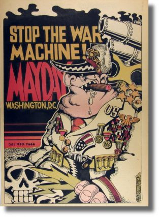 Stop the War Machine Mayday Washington, D.C. Skip Williamson-Artist.