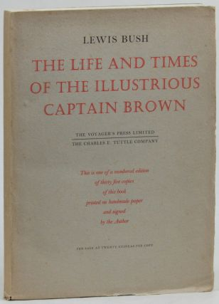 The Life and Times of The Illustrious Captain Brown: A Chronicle of the Sea and of Japan's...