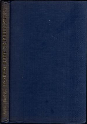Selden Society: general Guide to the Society's Publications; A Detailed and Indexed Summary of...