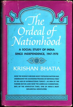 The Ordeal of Nationhood. Krishan Bhatia