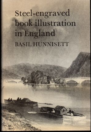 Steel-engraved Book Illustration in England. Basil Hunnisett