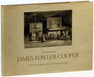 The Etchings of James Fowler Cooper. Boyd, Stephanie Saunders