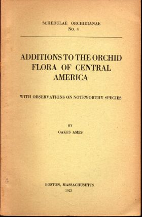 Additions to the Orchid Flora of Central America: with Observations on Noteworthy Species. Oakes...