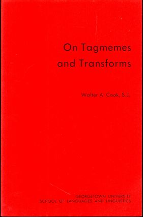 On Tagments and Transforms. Walter A. Cook