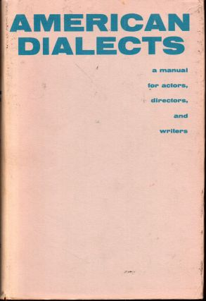 American Dialects: A Manual for Actors, Directors and Writers. Lewis Herman