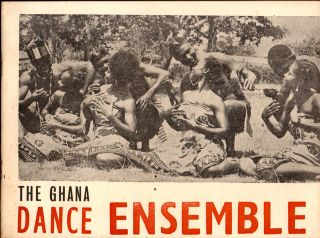 The Ghana Dance Ensemble. Arts Council of Ghana