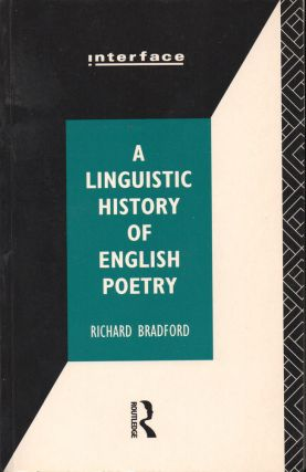 A Linguistic History of English Poetry. Richard Bradford