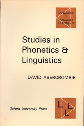 Studies in Phonetics and Linguistics. David Abercrombie