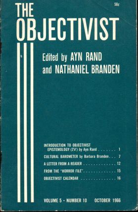 The Objectivist Volume 5, Number 10 October, 1966. Ayn Rand, Nathaniel Branden