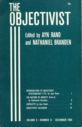 The Objectivist Volume 5, Number 12 December, 1966. Ayn Rand, Nathaniel Branden
